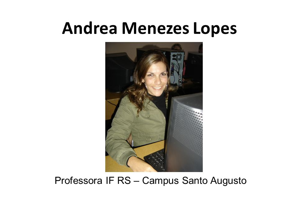 Professora IF RS – Campus Santo Augusto
