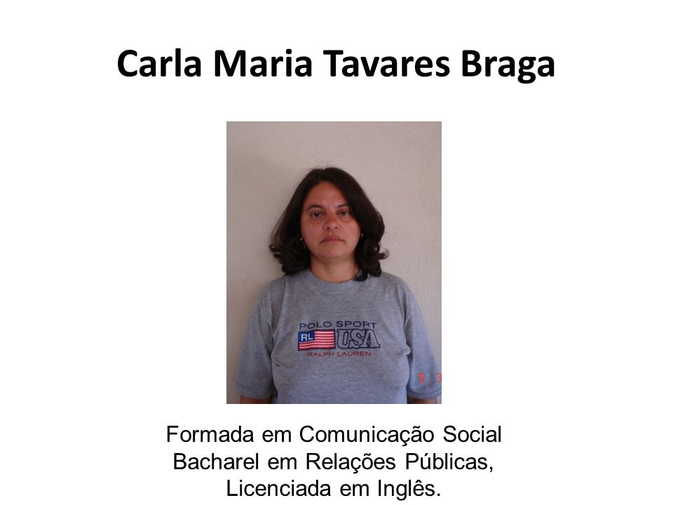 Carla Maria Tavares Braga