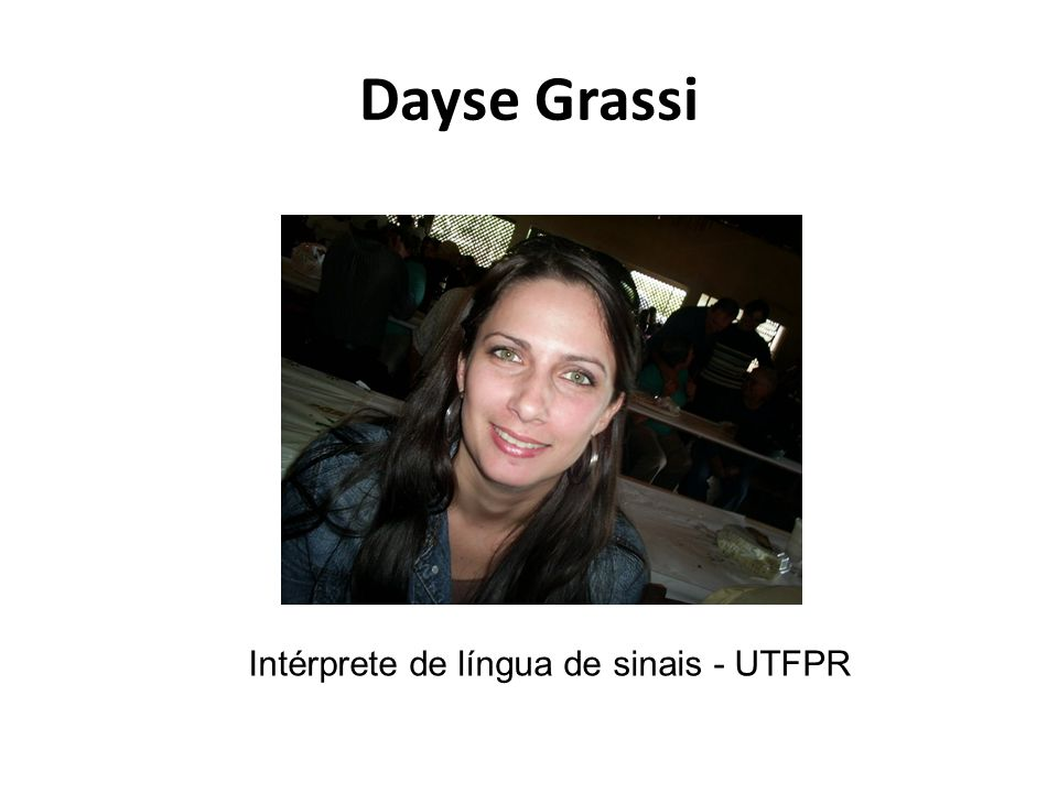 Intérprete de língua de sinais - UTFPR