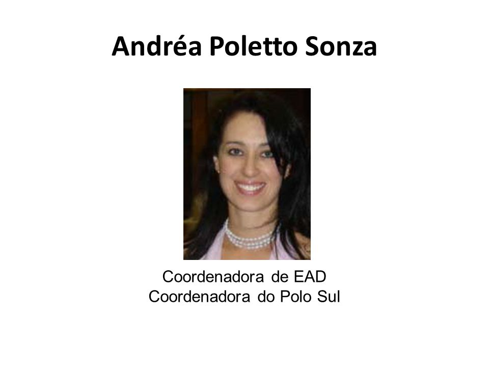 Coordenadora do Polo Sul