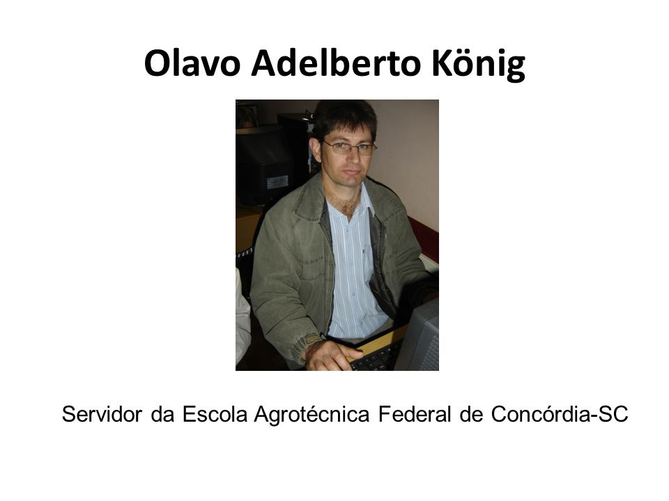 Servidor da Escola Agrotécnica Federal de Concórdia-SC