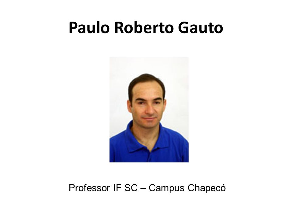 Professor IF SC – Campus Chapecó