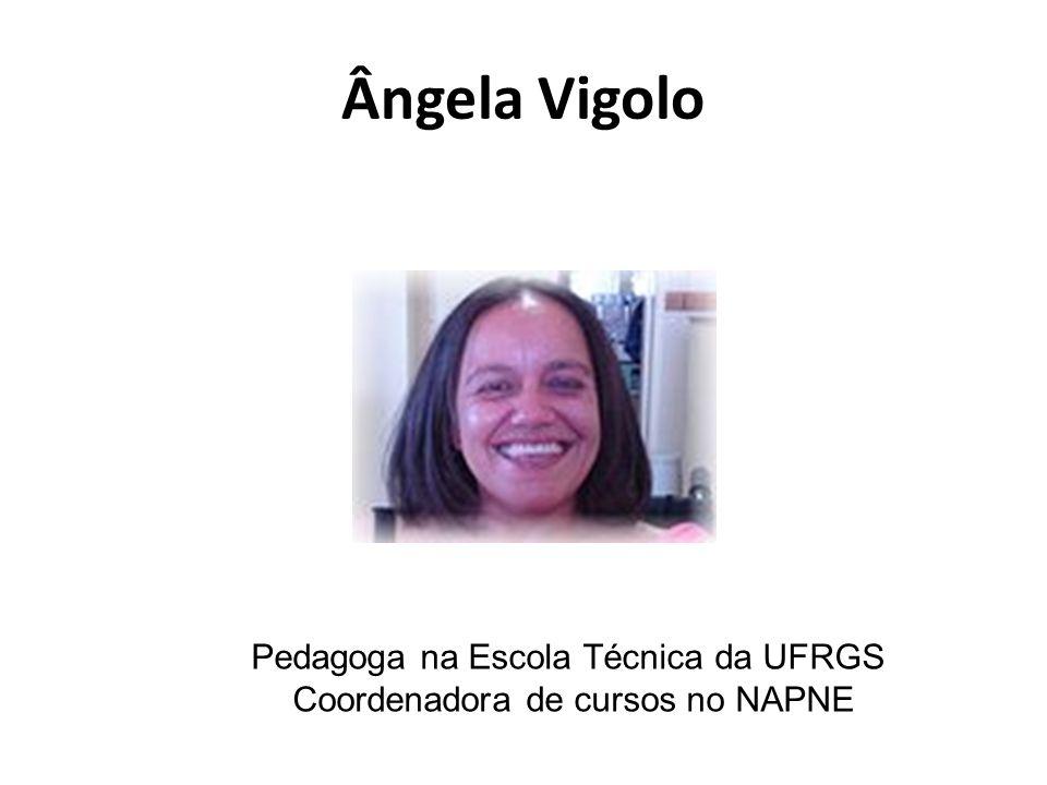 Ângela Vigolo Pedagoga na Escola Técnica da UFRGS