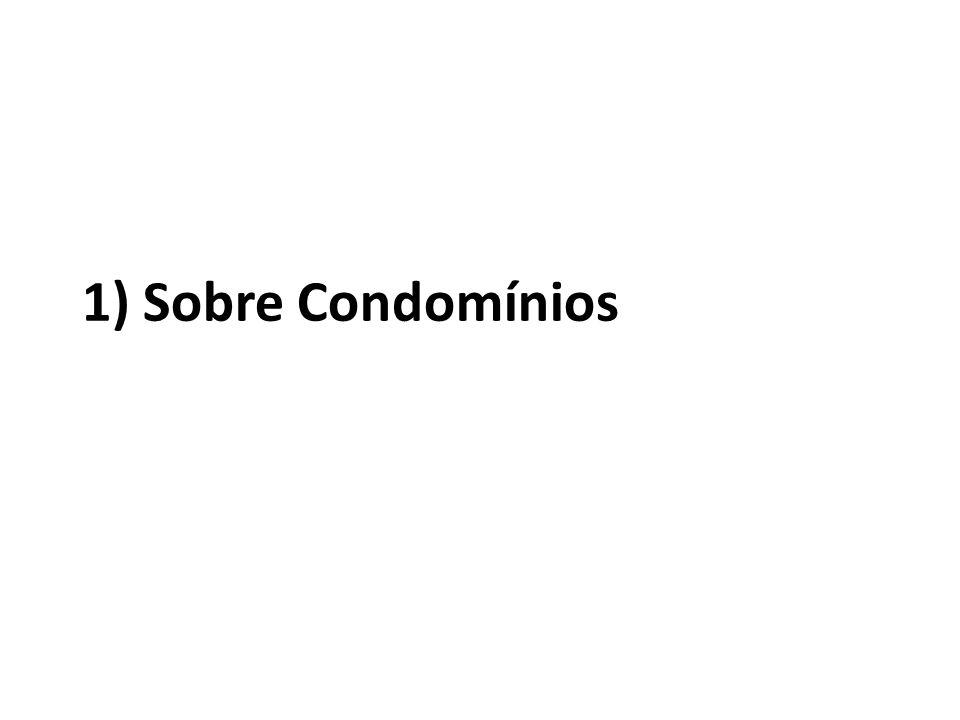 1) Sobre Condomínios