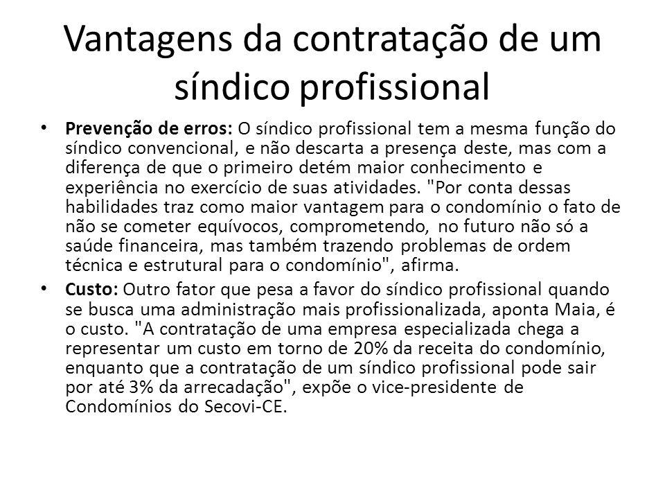 Vantagens da contratação de um síndico profissional