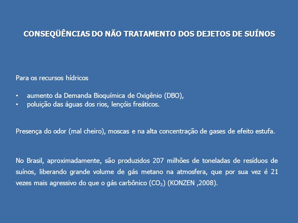 CONSEQÜÊNCIAS DO NÃO TRATAMENTO DOS DEJETOS DE SUÍNOS