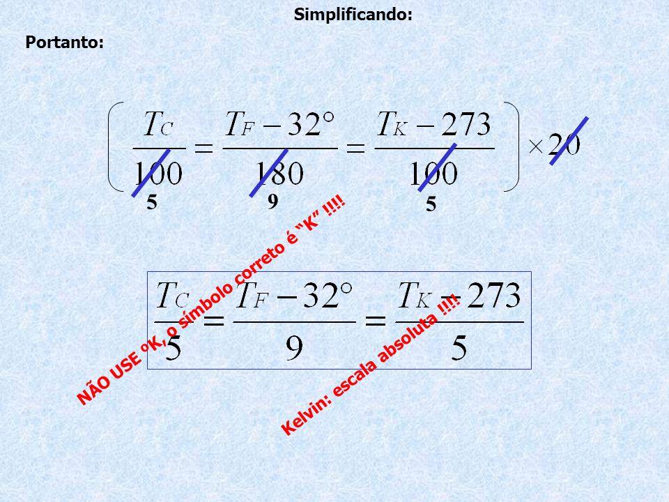 5 9 5 Simplificando: Portanto: