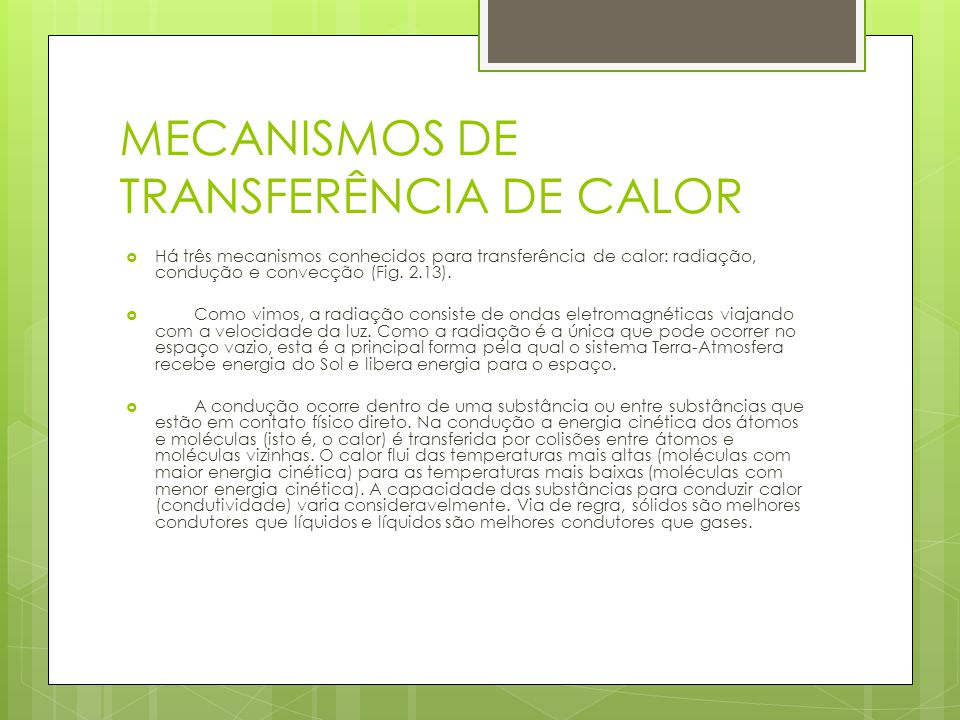 MECANISMOS DE TRANSFERÊNCIA DE CALOR