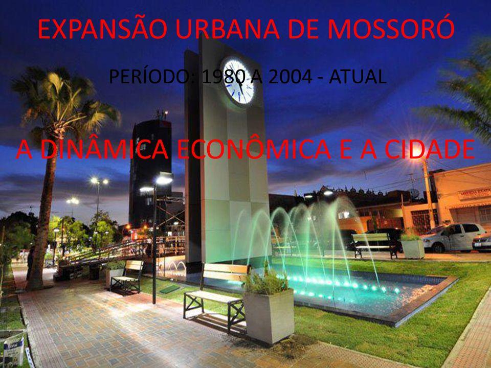 EXPANSÃO URBANA DE MOSSORÓ