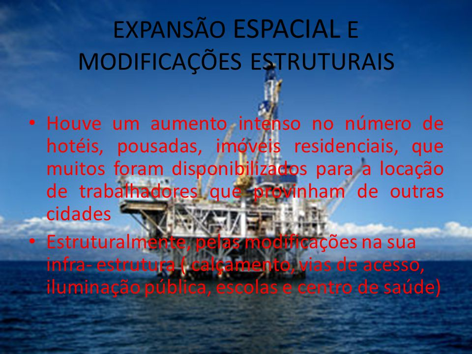 EXPANSÃO ESPACIAL E MODIFICAÇÕES ESTRUTURAIS