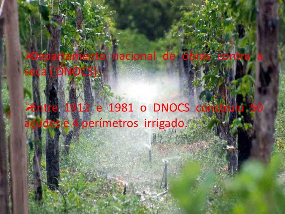 Departamento nacional de obras contra a seca ( DNOCS).