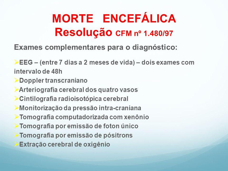 MORTE ENCEFÁLICA Resolução CFM nº 1.480/97