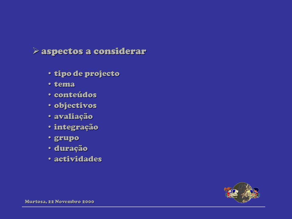 aspectos a considerar tipo de projecto tema conteúdos objectivos