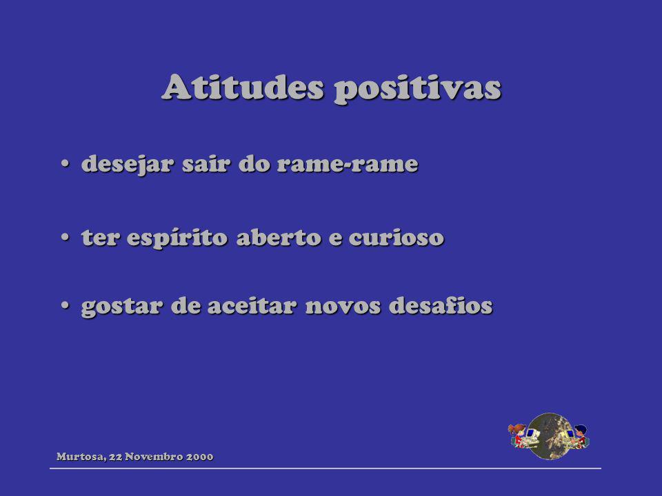 Atitudes positivas desejar sair do rame-rame