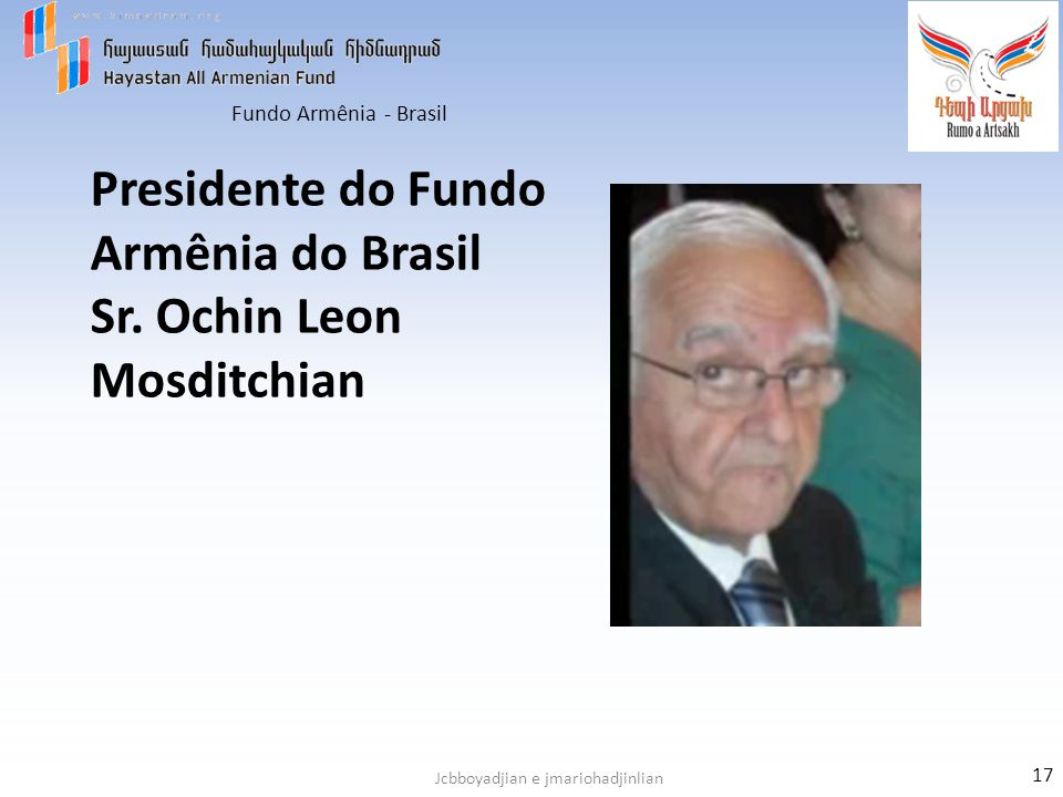 Presidente do Fundo Armênia do Brasil