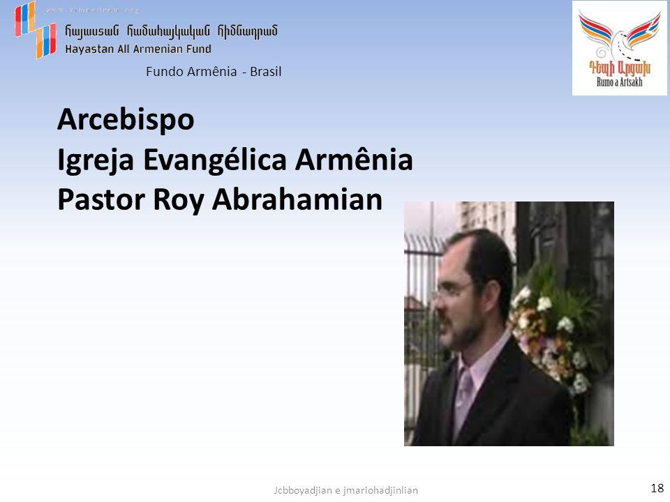 Arcebispo Igreja Evangélica Armênia Pastor Roy Abrahamian