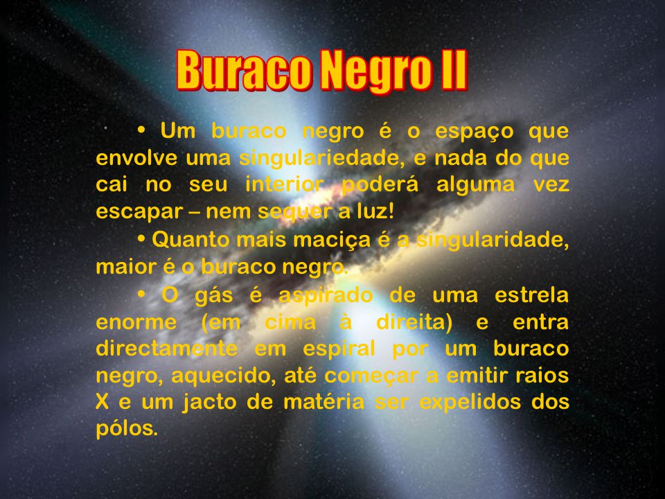 Buraco Negro II