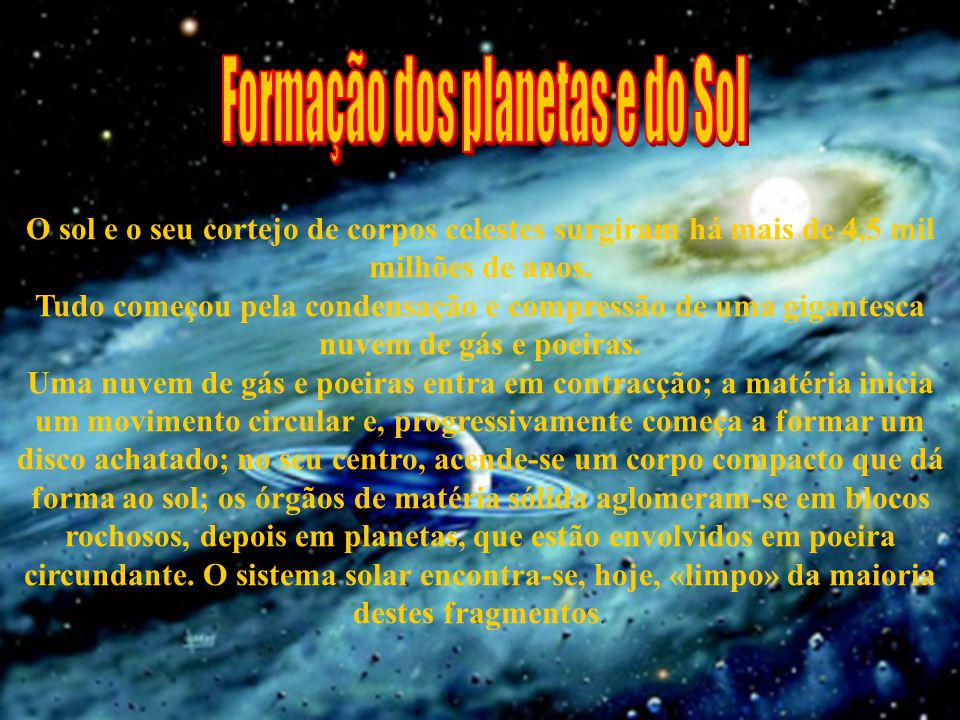 Formação dos planetas e do Sol