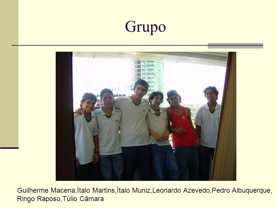 Grupo Guilherme Macena,Ítalo Martins,Ítalo Muniz,Leonardo Azevedo,Pedro Albuquerque, Ringo Raposo,Túlio Câmara.