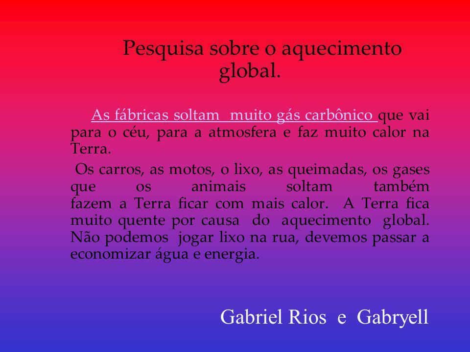 Pesquisa sobre o aquecimento global.