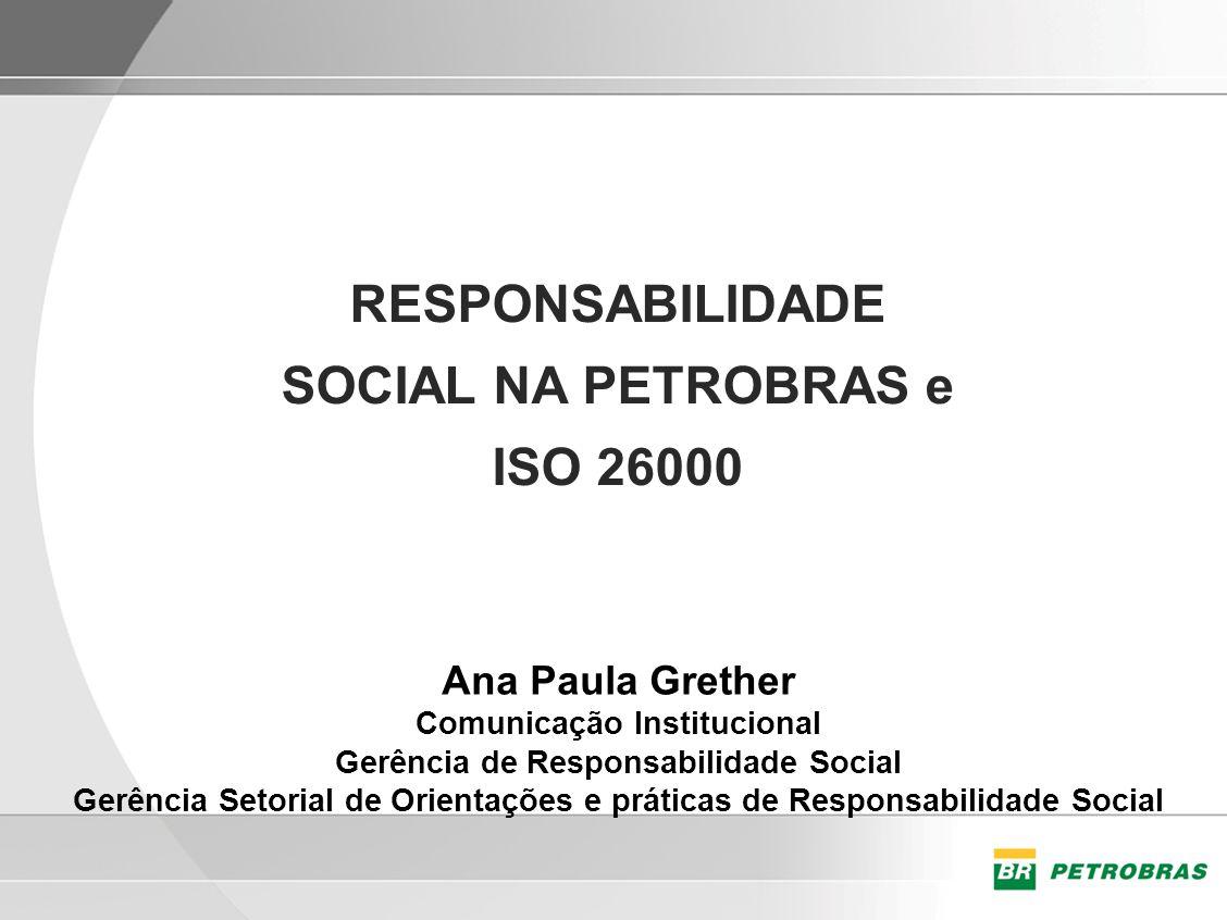 RESPONSABILIDADE SOCIAL NA PETROBRAS e ISO 26000