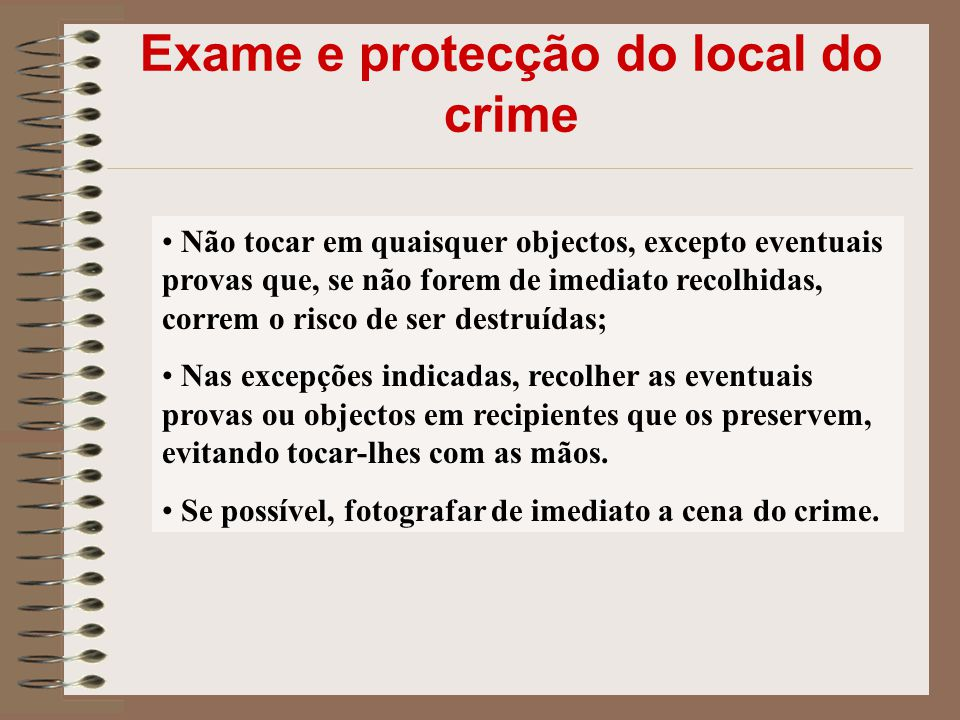 Exame e protecção do local do crime