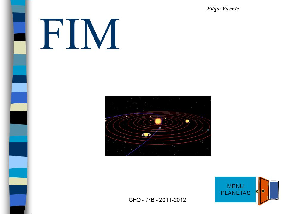 FIM MENU PLANETAS CFQ - 7ºB - 2011-2012