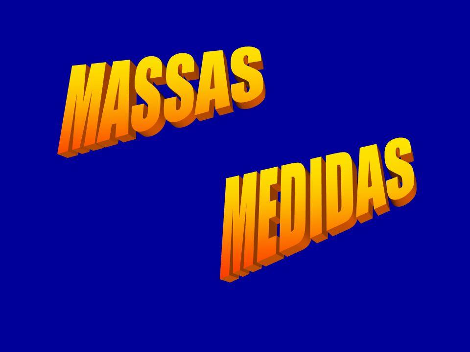 MASSAS MEDIDAS