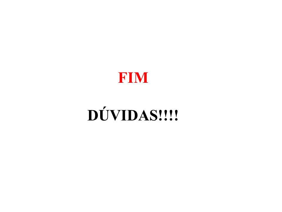 FIM DÚVIDAS!!!!