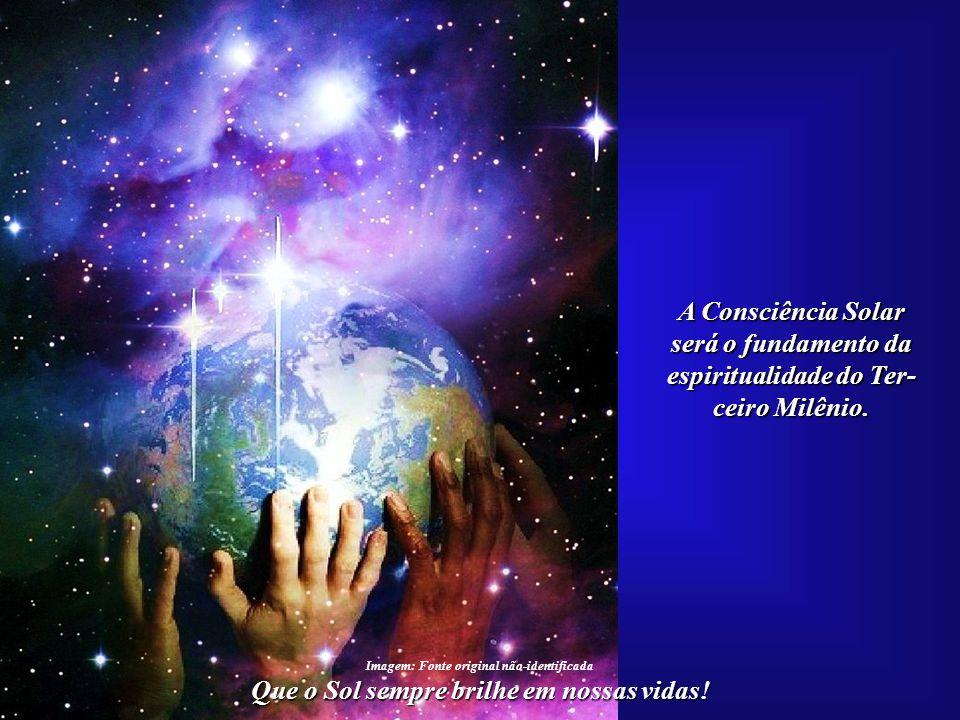 será o fundamento da espiritualidade do Ter- ceiro Milênio.