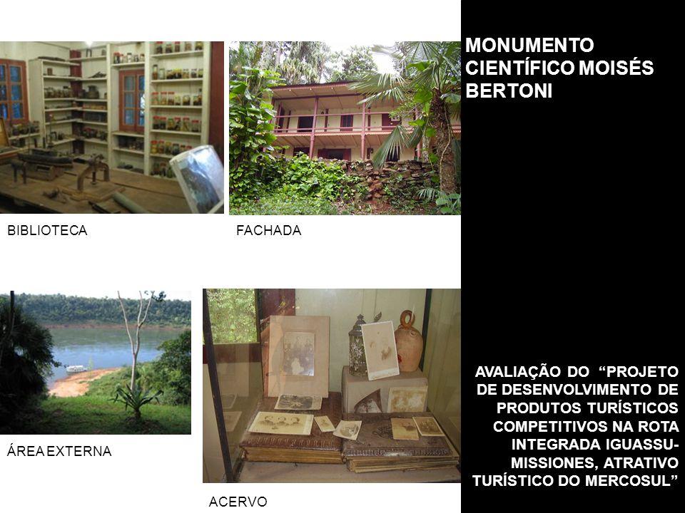 MONUMENTO CIENTÍFICO MOISÉS BERTONI