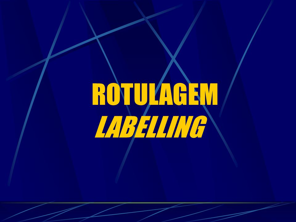 ROTULAGEM LABELLING