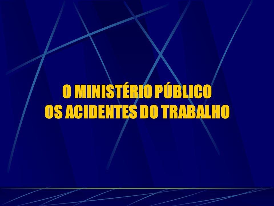 OS ACIDENTES DO TRABALHO