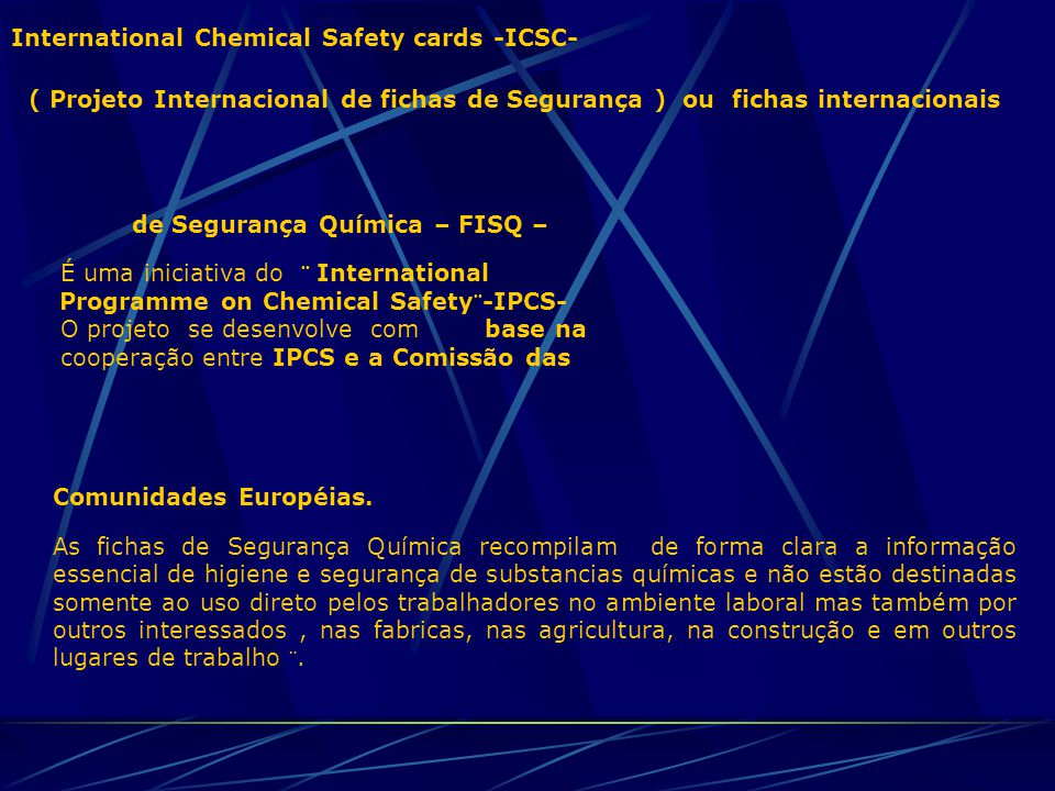 International Chemical Safety cards -ICSC-