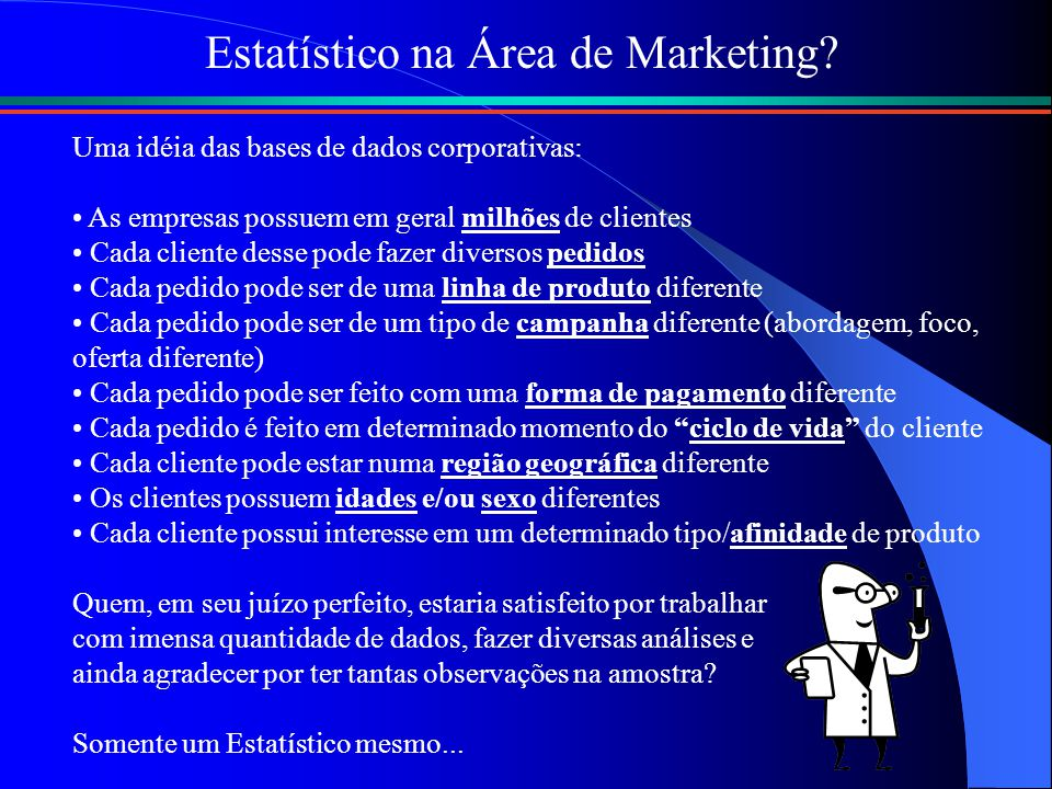 Estatístico na Área de Marketing