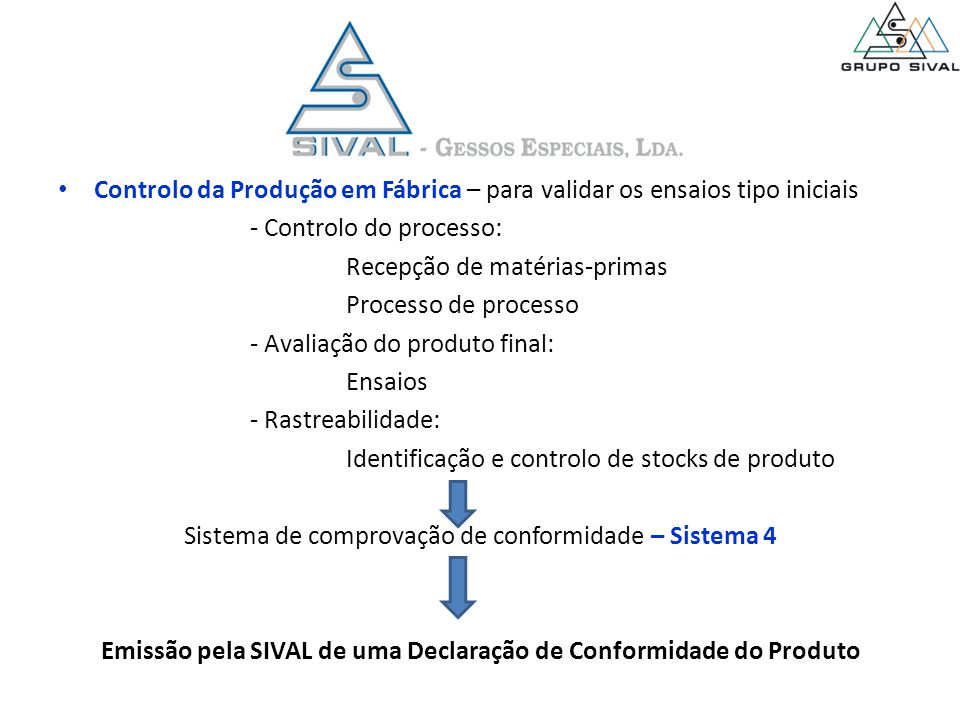 Emissão pela SIVAL de uma Declaração de Conformidade do Produto