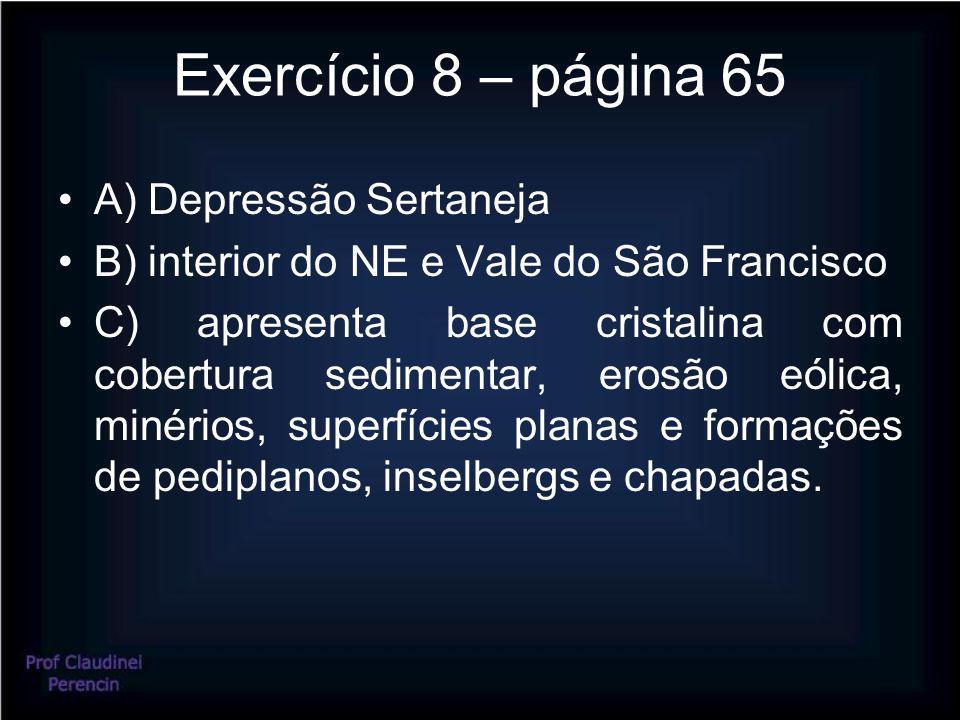 Exercício 8 – página 65 A) Depressão Sertaneja