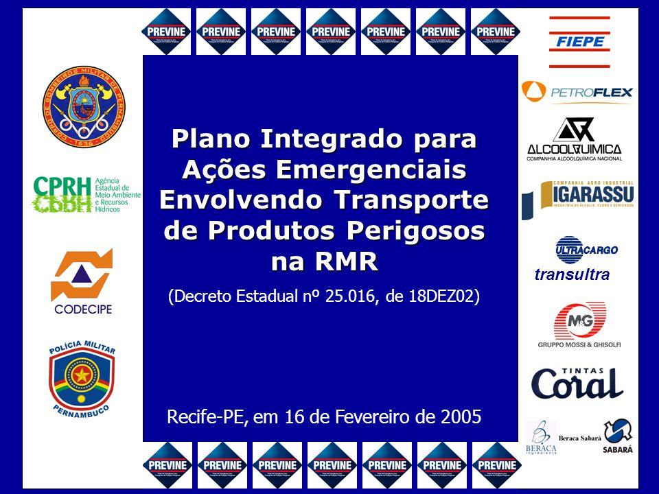 Plano Integrado para Ações Emergenciais Envolvendo Transporte de Produtos Perigosos na RMR