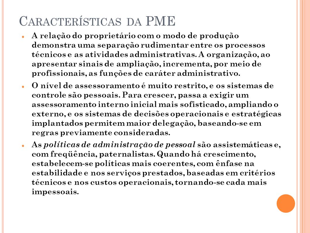 Características da PME