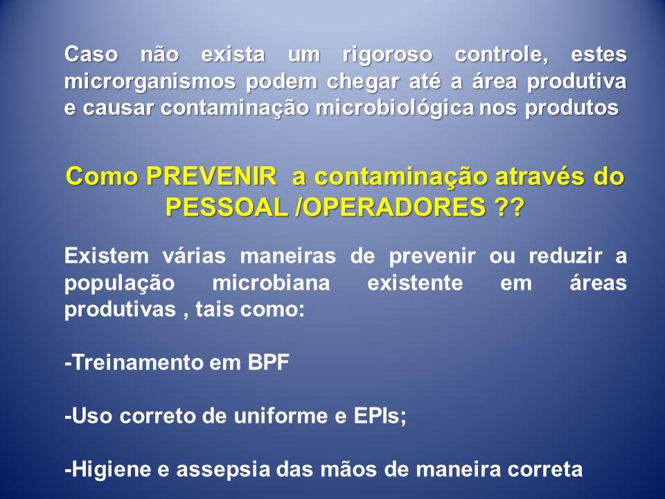 Como PREVENIR a contaminação através do PESSOAL /OPERADORES