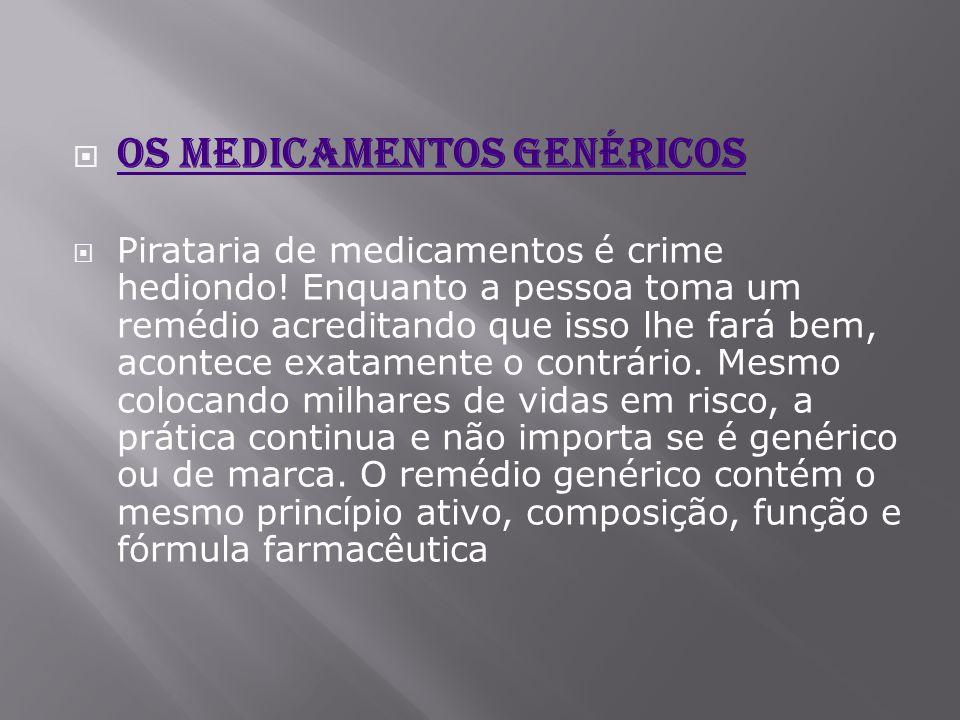 Os medicamentos genéricos
