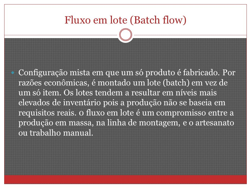 Fluxo em lote (Batch flow)