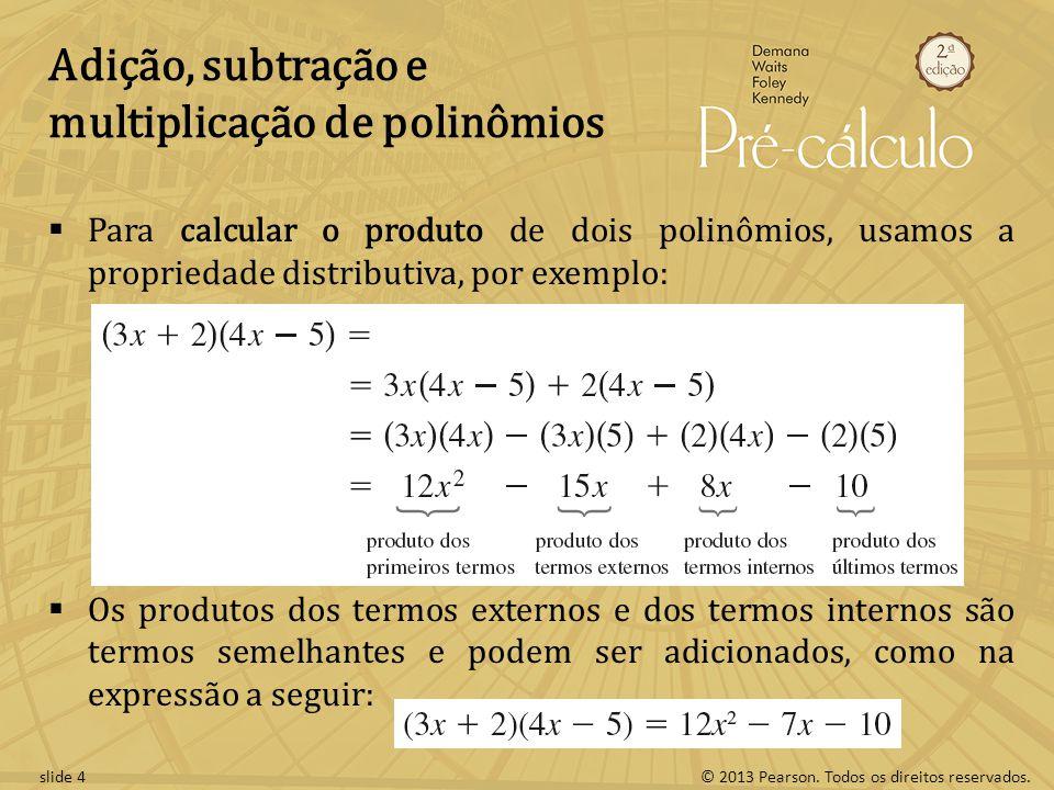 Adição, subtração e multiplicação de polinômios