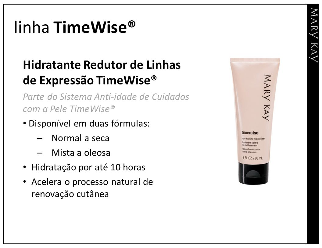 linha TimeWise® Hidratante Redutor de Linhas de Expressão TimeWise®