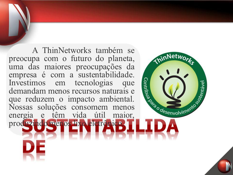 A ThinNetworks também se preocupa com o futuro do planeta, uma das maiores preocupações da empresa é com a sustentabilidade. Investimos em tecnologias que demandam menos recursos naturais e que reduzem o impacto ambiental. Nossas soluções consomem menos energia e têm vida útil maior, produzindo menos lixo eletrônico.