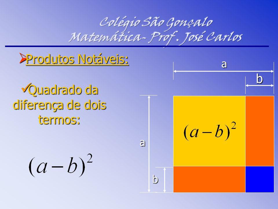 Colégio São Gonçalo Matemática- Prof . José Carlos