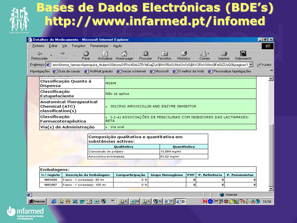 Bases de Dados Electrónicas (BDE's) http://www.infarmed.pt/infomed