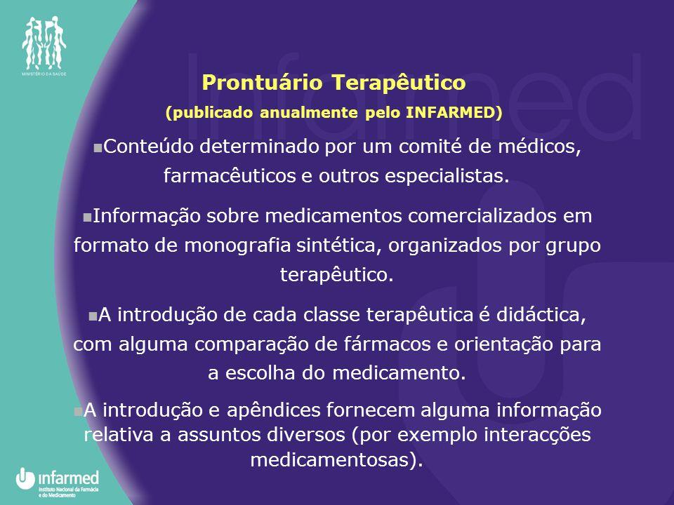 Prontuário Terapêutico (publicado anualmente pelo INFARMED)