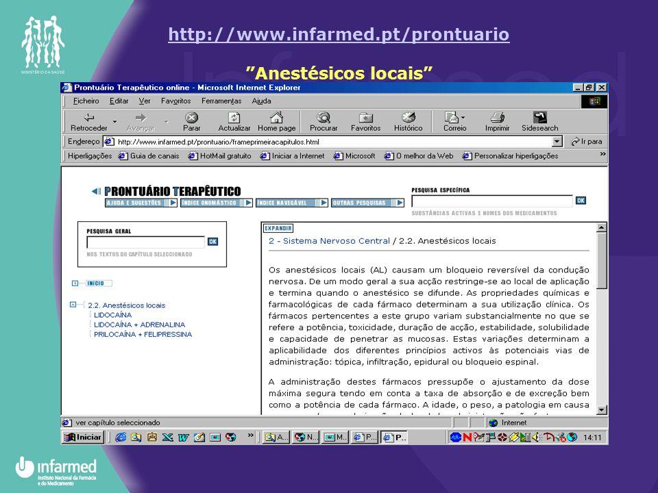 http://www.infarmed.pt/prontuario Anestésicos locais