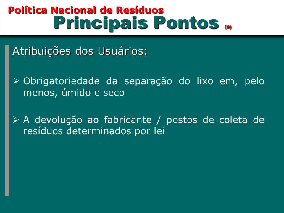 Principais Pontos (9) Atribuições dos Usuários: